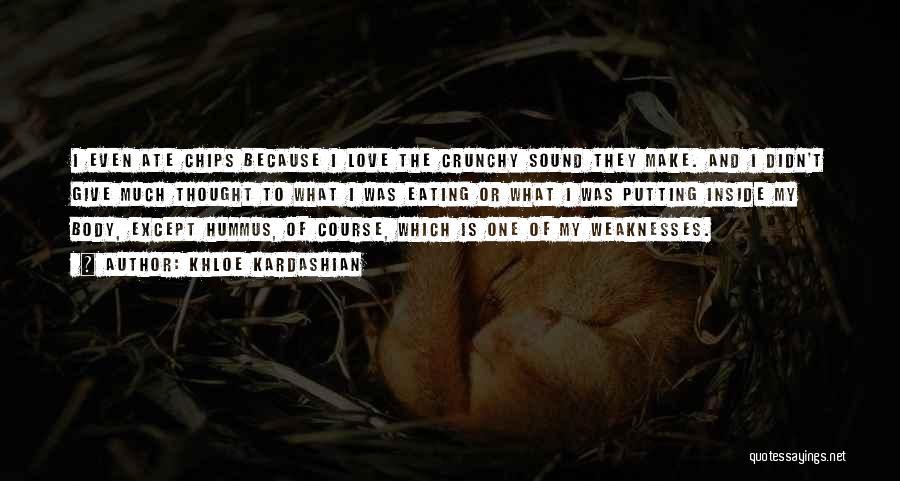 Crunchy Quotes By Khloe Kardashian