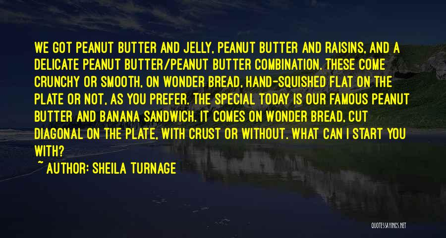 Crunchy Quotes By Sheila Turnage