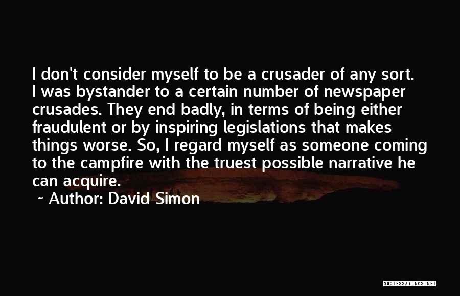Crusader Quotes By David Simon
