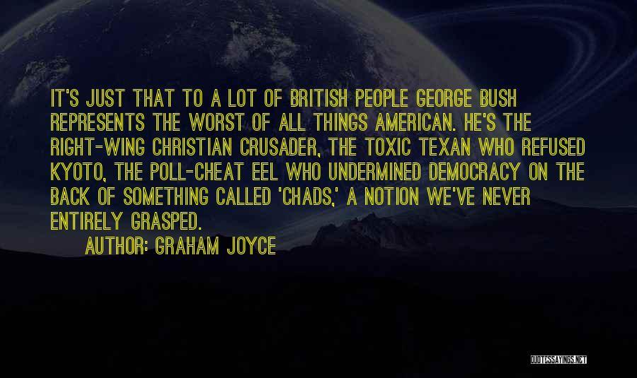 Crusader Quotes By Graham Joyce