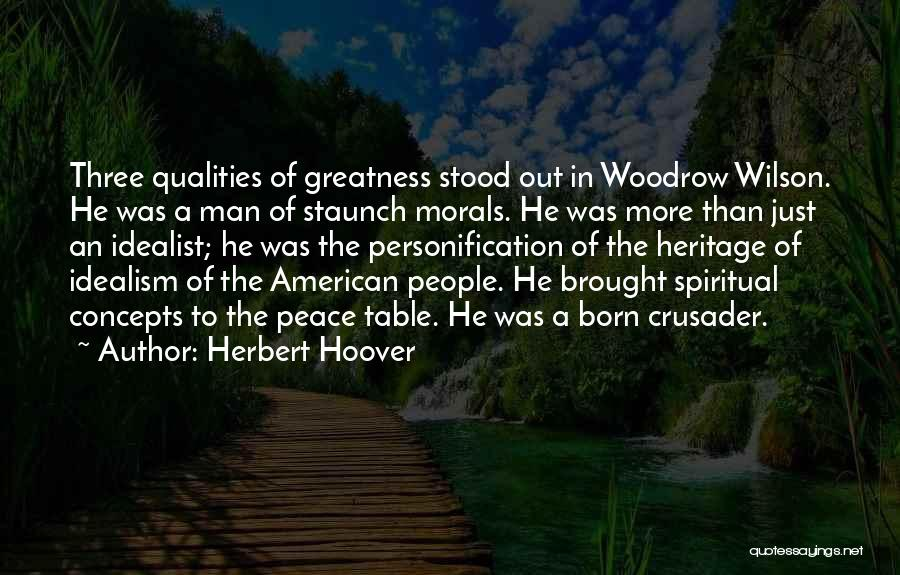Crusader Quotes By Herbert Hoover