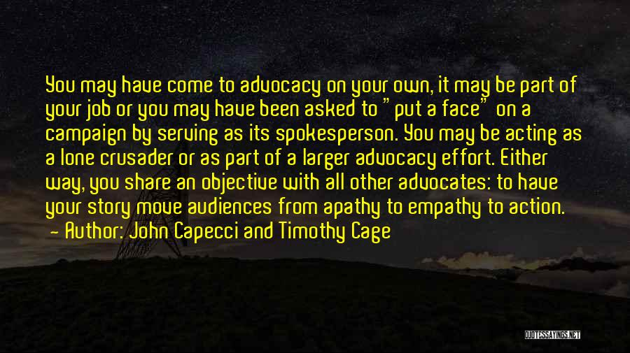 Crusader Quotes By John Capecci And Timothy Cage