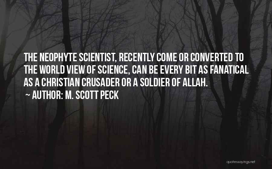Crusader Quotes By M. Scott Peck