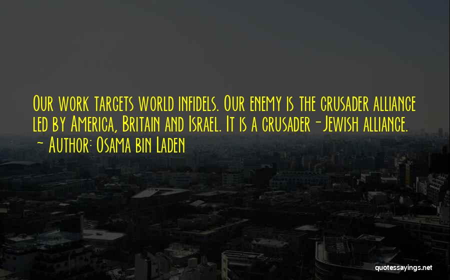 Crusader Quotes By Osama Bin Laden