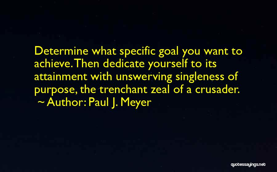 Crusader Quotes By Paul J. Meyer