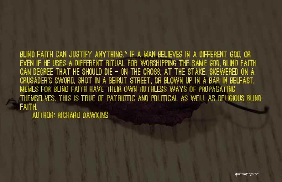 Crusader Quotes By Richard Dawkins