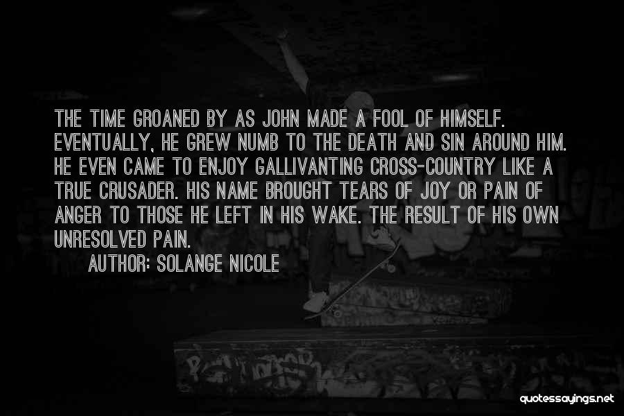 Crusader Quotes By Solange Nicole