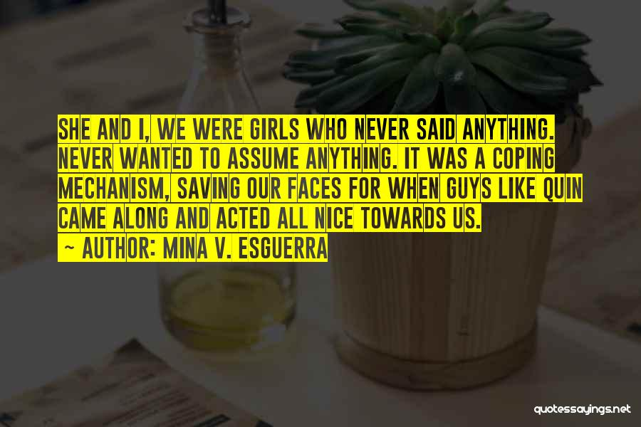 Crushes On Guys Quotes By Mina V. Esguerra