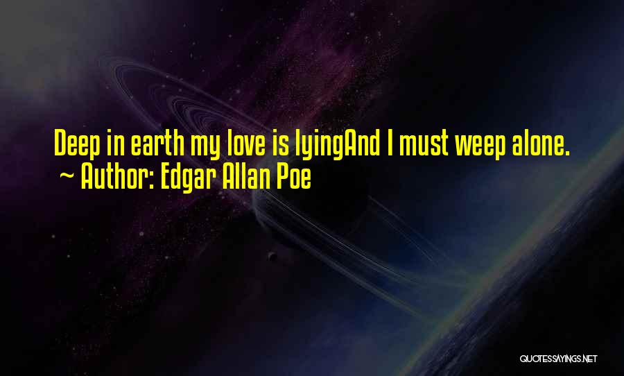 Crying Over Someone You Love Quotes By Edgar Allan Poe
