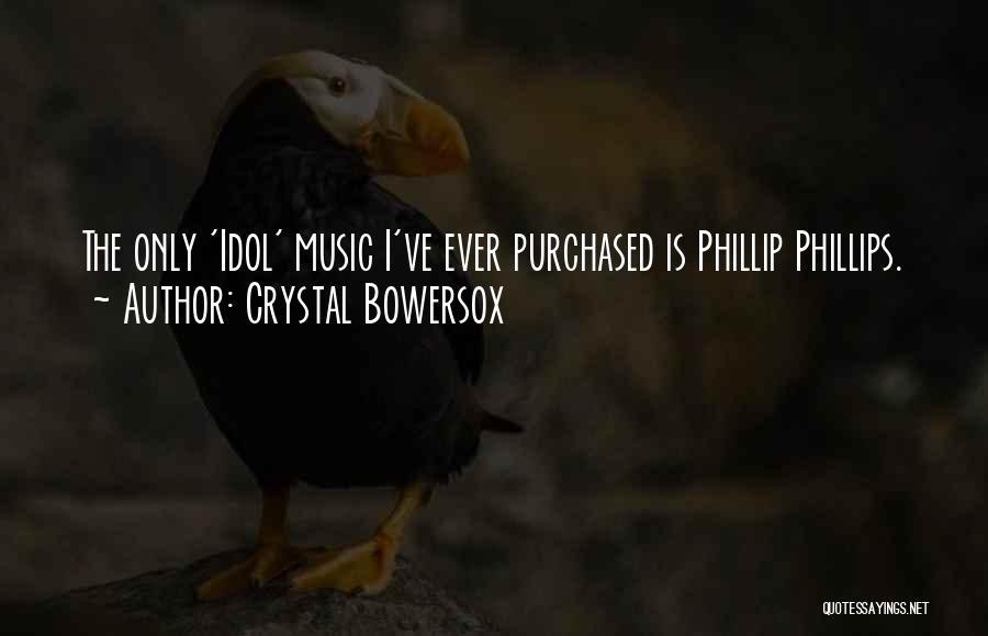 Crystal Bowersox Quotes 1346350
