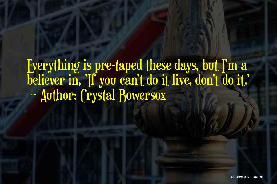 Crystal Bowersox Quotes 1506747