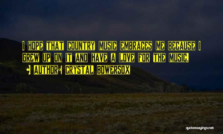 Crystal Bowersox Quotes 172941