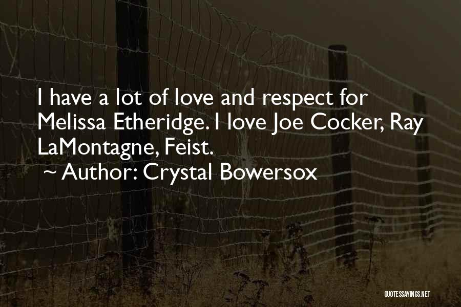 Crystal Bowersox Quotes 1786654