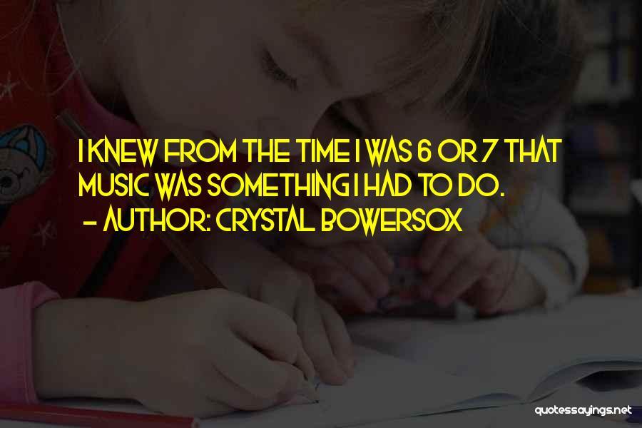 Crystal Bowersox Quotes 1962707