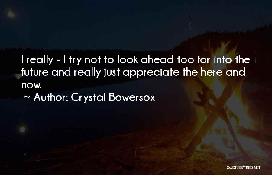 Crystal Bowersox Quotes 2119794