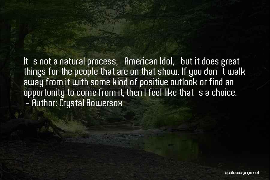 Crystal Bowersox Quotes 476494
