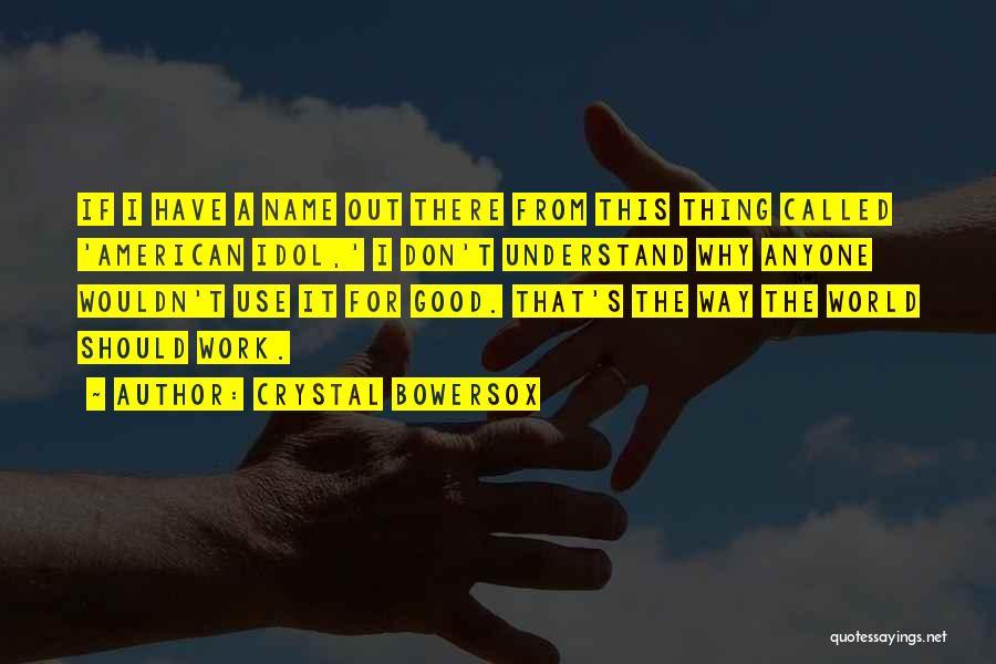 Crystal Bowersox Quotes 923221
