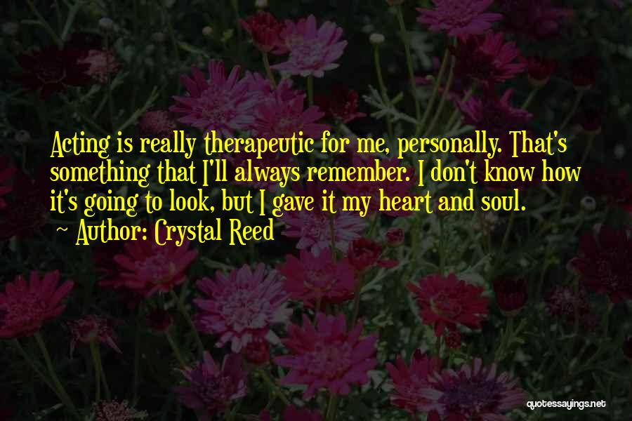 Crystal Reed Quotes 1767565