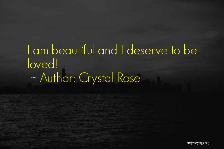 Crystal Rose Quotes 1028670