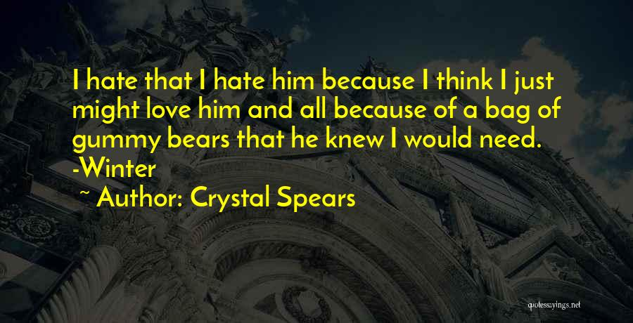 Crystal Spears Quotes 1608666