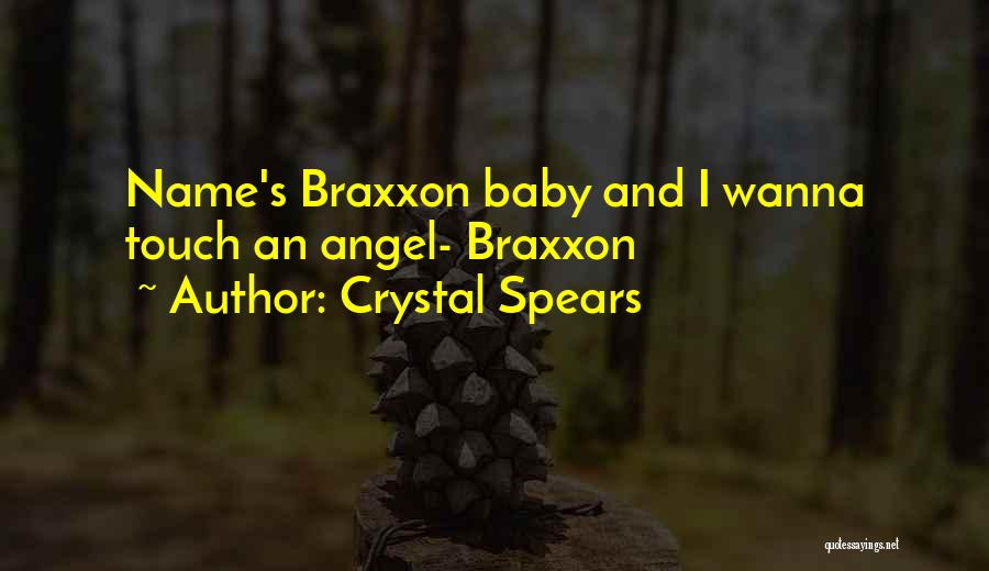 Crystal Spears Quotes 234556