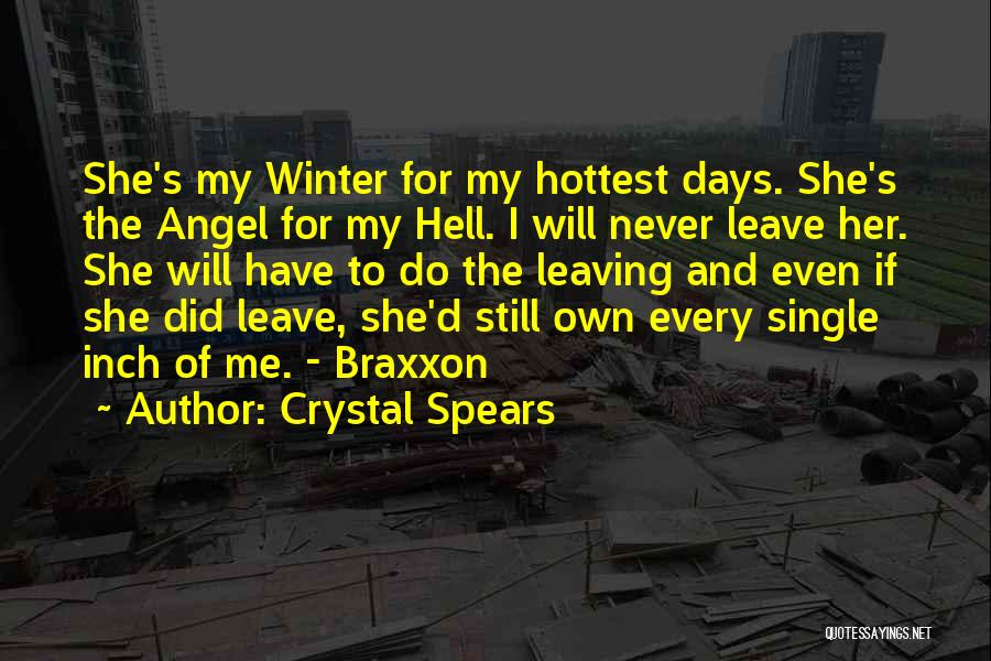 Crystal Spears Quotes 542518