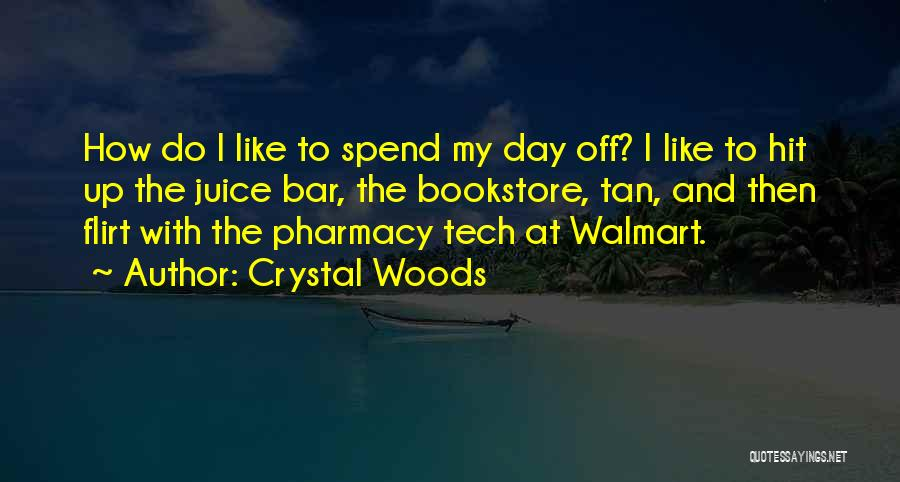 Crystal Woods Quotes 1054740