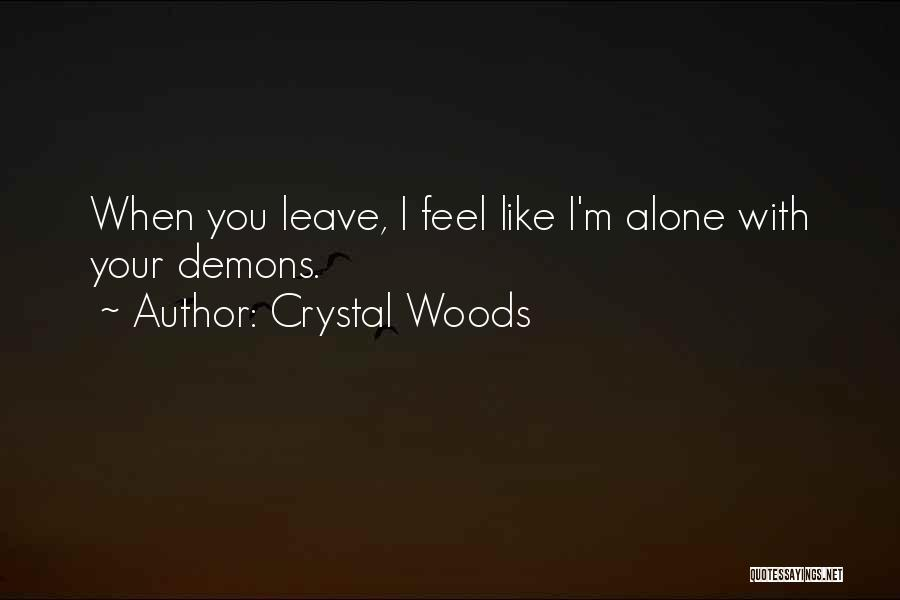 Crystal Woods Quotes 1058531
