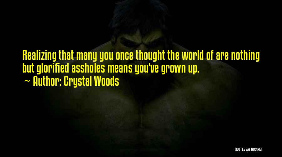 Crystal Woods Quotes 1143004