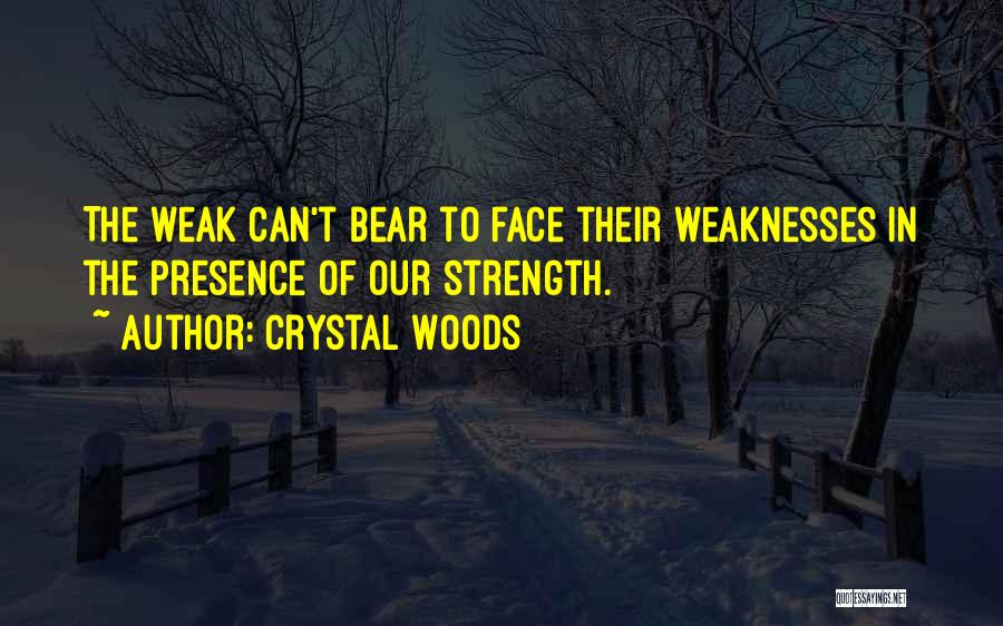 Crystal Woods Quotes 120970