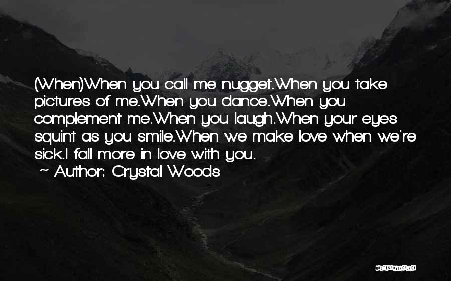 Crystal Woods Quotes 121099