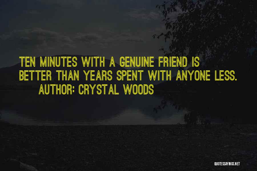 Crystal Woods Quotes 1330682