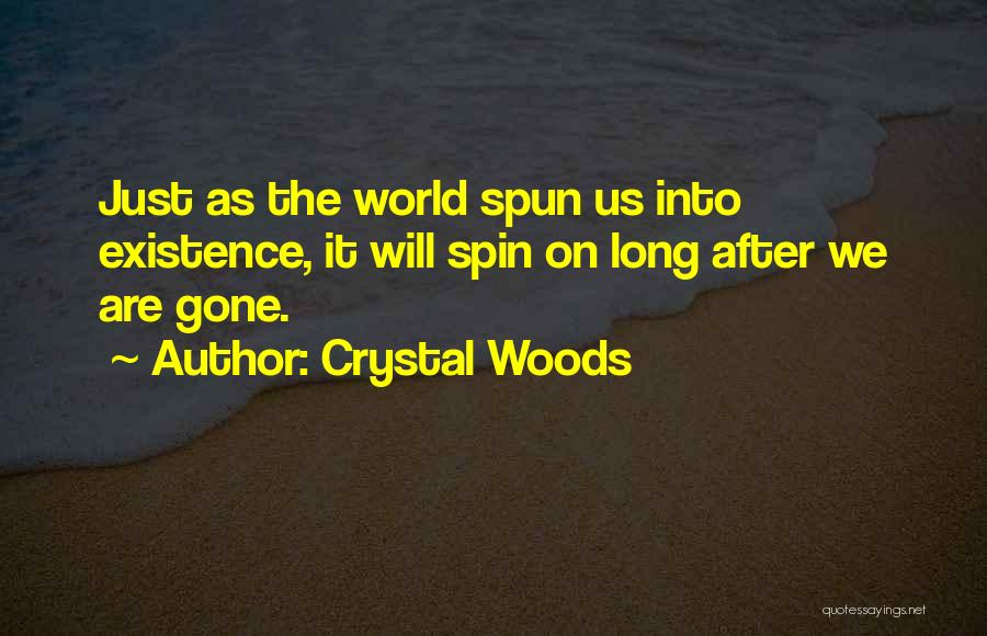 Crystal Woods Quotes 1414542