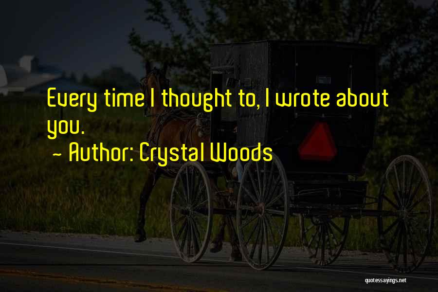 Crystal Woods Quotes 1429408
