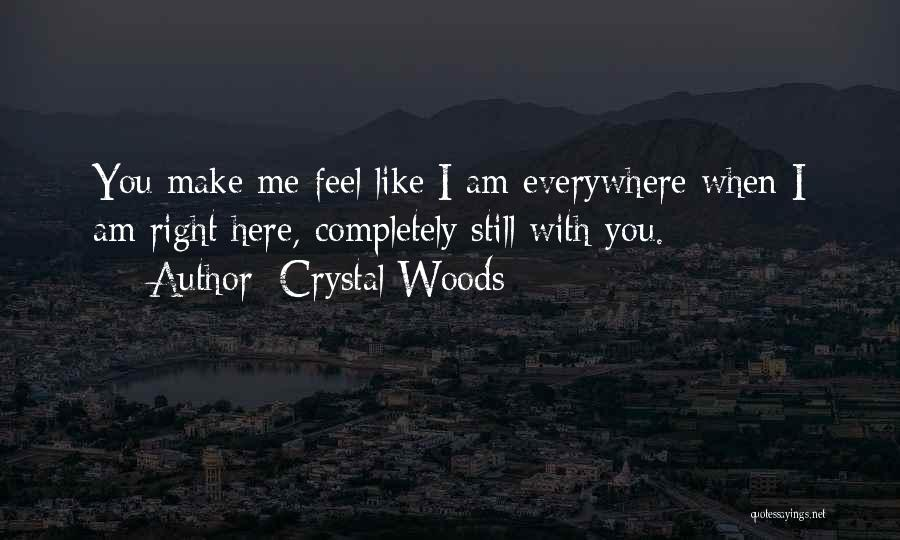 Crystal Woods Quotes 1626537