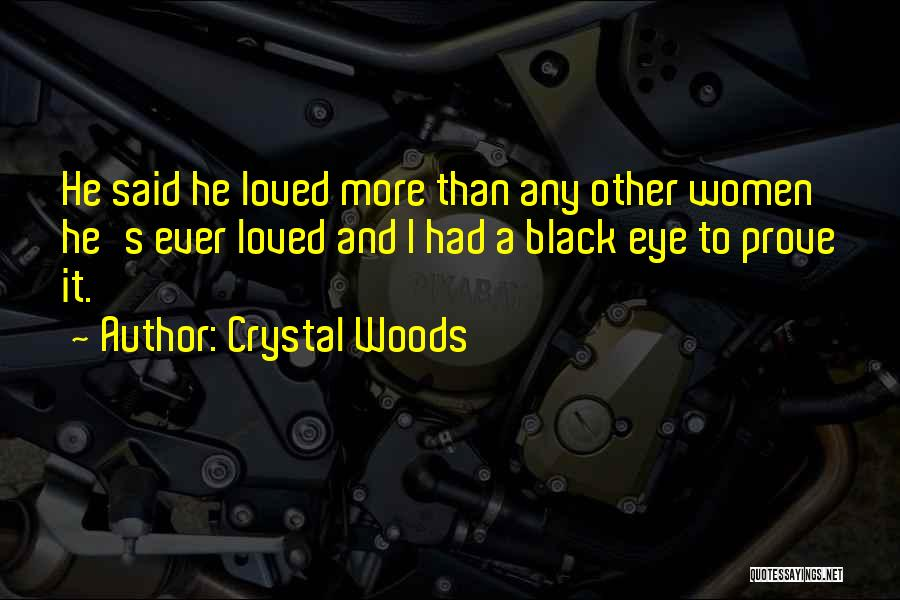 Crystal Woods Quotes 1798014