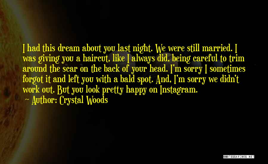 Crystal Woods Quotes 1910546