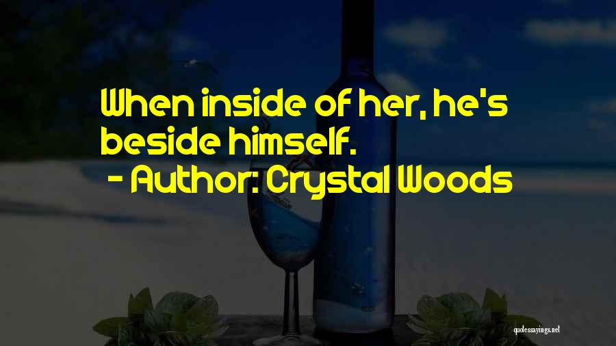 Crystal Woods Quotes 1925244
