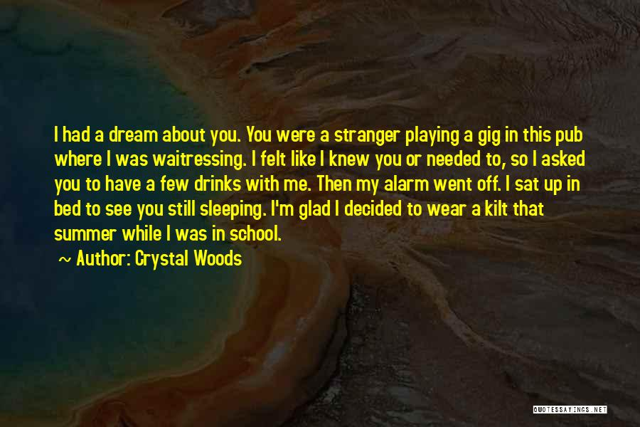 Crystal Woods Quotes 1935614