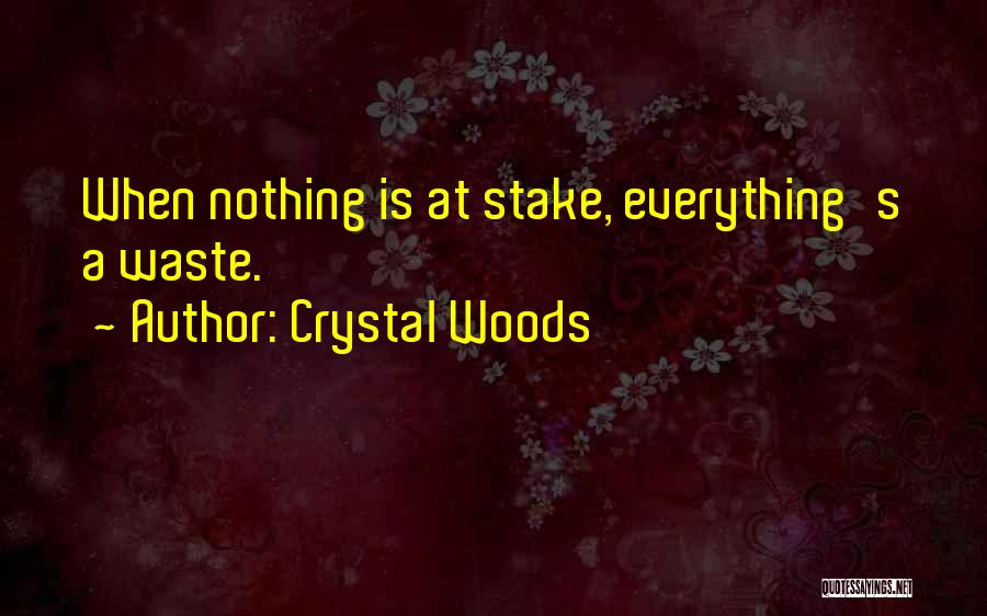 Crystal Woods Quotes 2006028