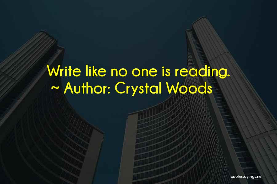 Crystal Woods Quotes 2070878
