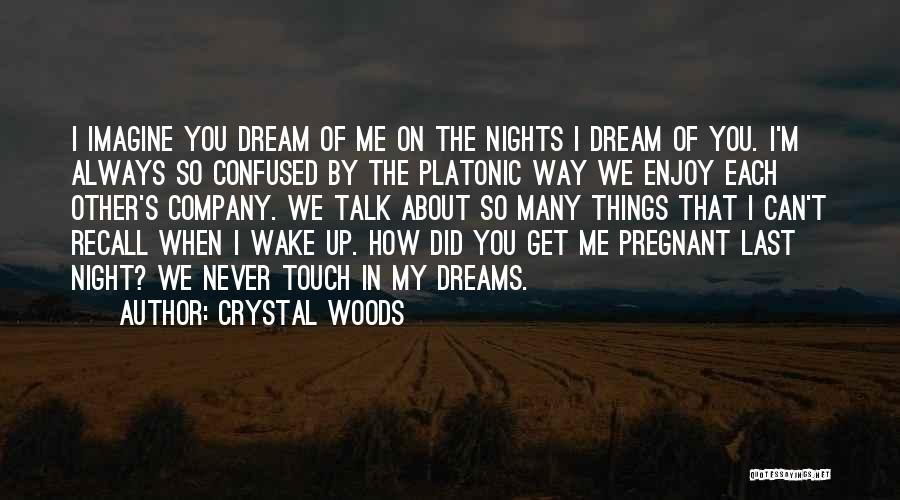 Crystal Woods Quotes 2091415