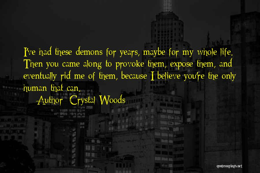 Crystal Woods Quotes 2162088
