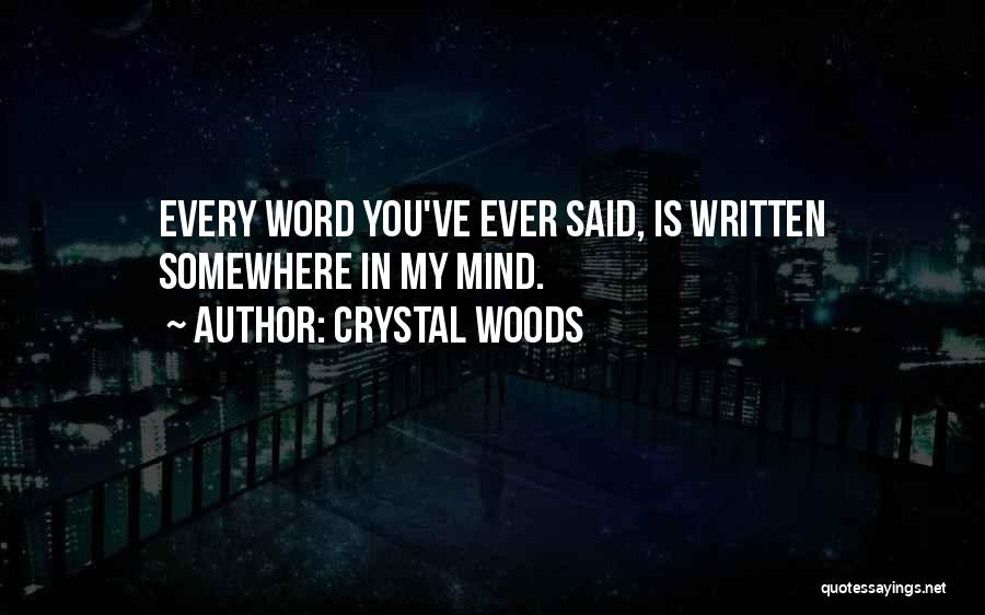 Crystal Woods Quotes 2224327