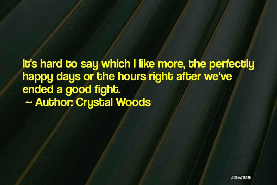 Crystal Woods Quotes 302714