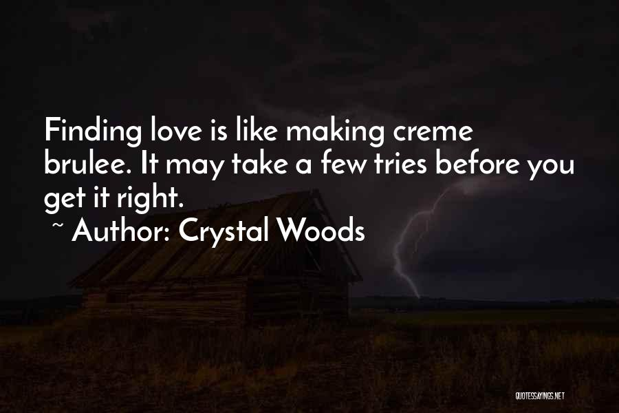 Crystal Woods Quotes 430197