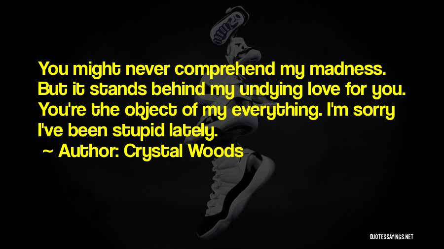 Crystal Woods Quotes 462580