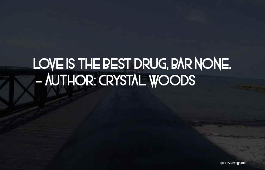 Crystal Woods Quotes 510481