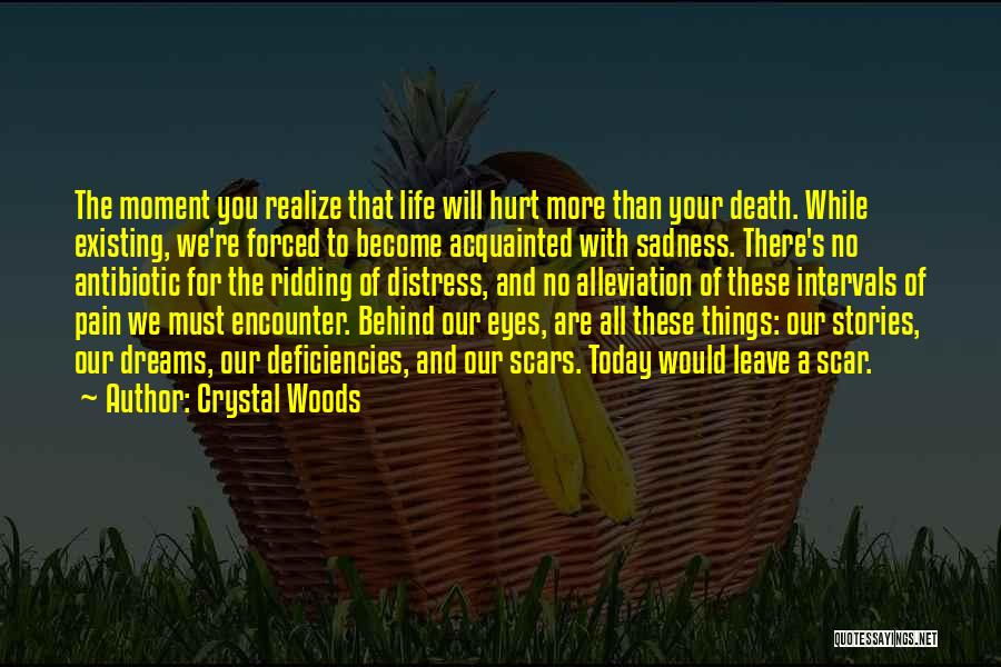 Crystal Woods Quotes 523688