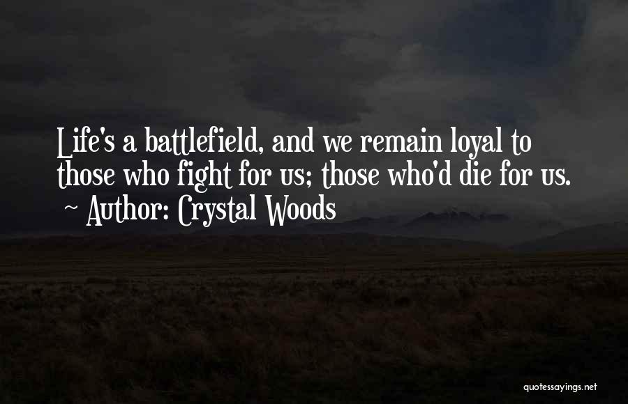 Crystal Woods Quotes 539303